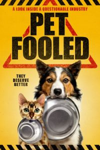 Pet Fooled, a Documentary